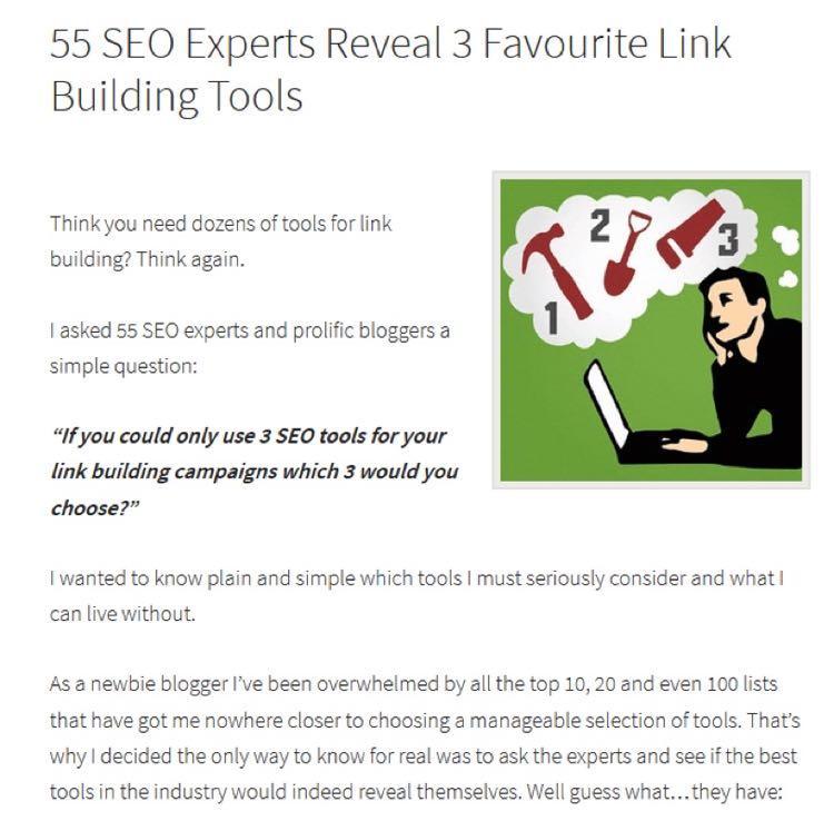 В результате Ричард создал экспертный пост-сводку под названием 55 экспертов в SEO рассказали о 3 лучших инструментах для линкбилдинга